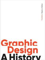 Graphic Design, Third Edition: A History