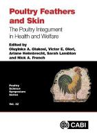 Poultry Feathers and Skin: The Poultry Integument in Health and Welfare