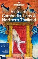 Lonely Planet Vietnam, Cambodia, Laos & Northern Thailand 5th Revised edition