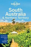 Lonely Planet South Australia & Northern Territory 7th Revised edition