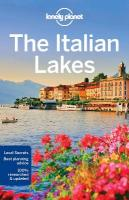 Lonely Planet The Italian Lakes 3rd Revised edition