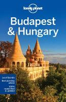 Lonely Planet Budapest & Hungary 8th Revised edition