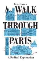 Walk Through Paris: A Radical Exploration