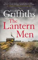 Lantern Men: Dr Ruth Galloway Mysteries 12