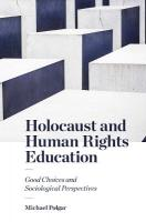 Holocaust and Human Rights Education: Good Choices and Sociological Perspectives
