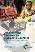 Drinking Water Treatment for Developing Countries: Physical, Chemical and Biological Pollutants