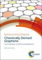 Chemically Derived Graphene: Functionalization, Properties and Applications