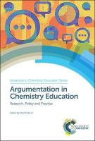 Argumentation in Chemistry Education: Research, Policy and Practice