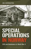 Special Operations in Norway: SOE and Resistance in World War II