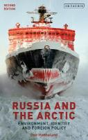 Russia and the Arctic: Environment, Identity and Foreign Policy 2nd Revised edition