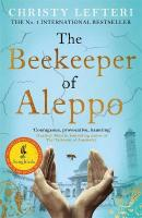 Beekeeper of Aleppo: The Sunday Times Bestseller and Richard & Judy Book Club Pick