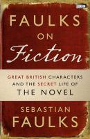 Faulks on Fiction