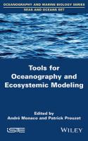 Tools for Oceanography and Ecosystemic Modeling