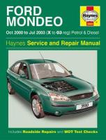 Ford Mondeo Petrol & Diesel (Oct 00 - Jul 03) X To 03: 2000 to 2003