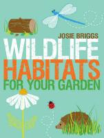 Wildlife Habitats for Your Garden