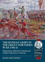 Russian Army in the Great Northern War 1700-21: Organization, Material, Training and Combat Experience, Uniforms