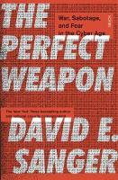 Perfect Weapon: war, sabotage, and fear in the cyber age_