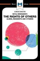 Seyla Benhabib's The Rights of Others: Aliens, Residents, and Citizens