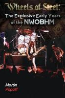 Wheels Of Steel: The Explosive Early Years of NWOBHM New edition
