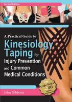 Practical Guide to Kinesiology Taping for Injury Prevention and Common   Medical Conditions 2nd New edition