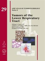 Tumors of the Lower Respiratory Tract