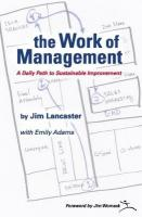 Work of Management: A Daily Path to Sustainable Improvement