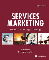 Services Marketing: People, Technology, Strategy (Eighth Edition): People, Technology, Strategy: 8th Edition 8th Revised edition