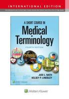 Short Course in Medical Terminology Fourth, International Edition