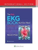 Only EKG Book You'll Ever Need Ninth, International Edition