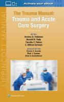 Trauma Manual: Trauma and Acute Care Surgery 5th edition