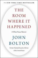 Room Where It Happened: A White House Memoir