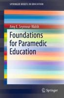 Foundations for Paramedic Education 1st ed. 2019