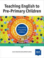 Teaching English to Pre-Primary Children: Educating very young children