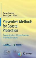 Preventive Methods for Coastal Protection: Towards the Use of Ocean Dynamics for Pollution Control 2013 ed.