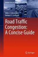 Road Traffic Congestion: A Concise Guide 2015 ed.