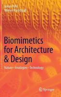 Biomimetics for Architecture & Design: Nature - Analogies - Technology 2015 1st ed. 2015