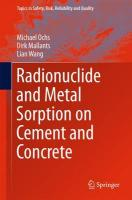 Radionuclide and Metal Sorption on Cement and Concrete 2016 1st ed. 2016
