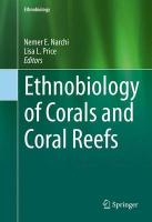 Ethnobiology of Corals and Coral Reefs 2015 1st ed. 2015