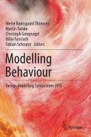 Modelling Behaviour: Design Modelling Symposium 2015