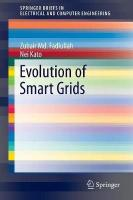 Evolution of Smart Grids 2015 2015 ed.