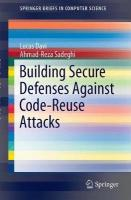 Building Secure Defenses Against Code-Reuse Attacks 2015 1st ed. 2015