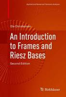 Introduction to Frames and Riesz Bases 2016 2nd ed. 2016