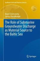 Role of Submarine Groundwater Discharge as Material Source to the Baltic Sea 2016