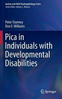 Pica in Individuals with Developmental Disabilities 2016 1st ed. 2016