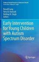 Early Intervention for Young Children with Autism Spectrum Disorder 1st ed. 2016