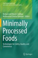 Minimally Processed Foods: Technologies for Safety, Quality, and Convenience Softcover reprint of the original 1st ed. 2015