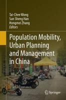 Population Mobility, Urban Planning and Management in China Softcover reprint of the original 1st ed. 2015