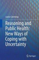 Reasoning and Public Health: New Ways of Coping with Uncertainty Softcover reprint of the original 1st ed. 2015