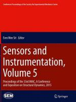Sensors and Instrumentation, Volume 5: Proceedings of the 33rd IMAC, A Conference and Exposition on Structural   Dynamics, 2015 Softcover reprint of the original 1st ed. 2015, Volume 5