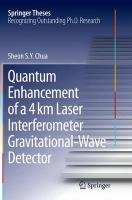 Quantum Enhancement of a 4 km Laser Interferometer Gravitational-Wave Detector Softcover reprint of the original 1st ed. 2015